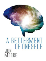 A Betterment Of Oneself