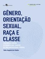 Gênero, Orientação Sexual, Raça e Classe