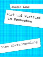 Wort und Wortform im Deutschen