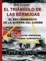 El triángulo de las Bermudas. El encubrimiento de la guerra del Caribe