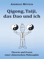 Qigong, Taiji, das Dao und ich