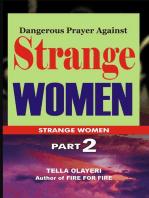 Dangerous Prayer Against Strange Women