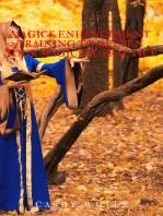 Magick Enhancement Training to Deepen Your Magickal Practice