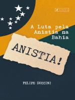 A luta pela anistia na Bahia
