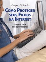 Como proteger seus filhos da internet