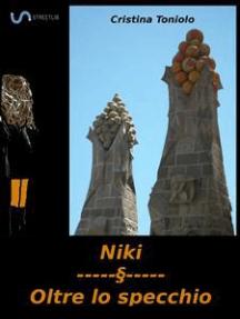 Niki - Oltre lo specchio