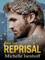 Reprisal: Recompense, #5