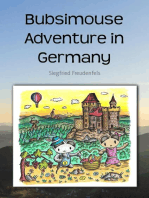 Bubsimouse Adventure in Germany
