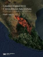 Seguridad nacional y cambio climático: Prospectiva, escenarios y estrategias