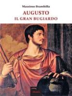 Augusto Il Gran Bugiardo
