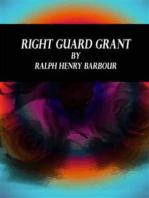 Right Guard Grant