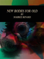 New Bodies for Old