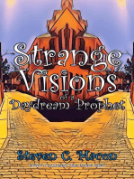 Strange Visions of a Daydream Prophet