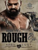 Rough as Sin (Book 2)
