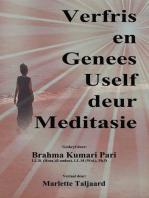 Verfris en Genees Uself deur Meditasie
