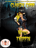 Witch Trippin'