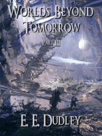 Worlds Beyond Tomorrow (Part Three)
