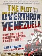 The Plot to Overthrow Venezuela
