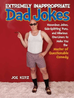 Extremely Inappropriate Dad Jokes