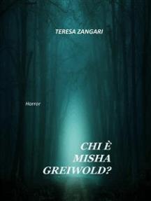 Chi è Misha Greiwold