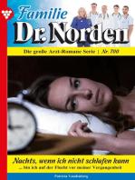 Familie Dr. Norden 700 – Arztroman