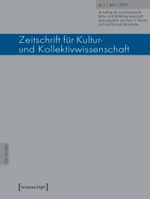 Zeitschrift für Kultur- und Kollektivwissenschaft: Jg. 5, Heft 1/2019