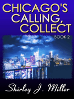 Chicago's Calling, Collect
