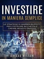 Investire in maniera semplice