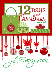 Twelve Days of Christmas: sort of