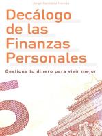 Decálogo de las Finanzas Personales: Gestiona tu dinero para vivir mejor