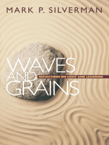 Waves and Grains: Reflections on Light and Learning
