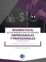 Régimen fiscal de los ingresos por actividades empresariales y profesionales. Personas físicas 2019
