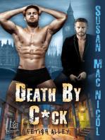 Death By C*ck