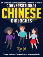 Conversational Chinese Dialogues: 50 Chinese Conversations and Short Stories: Conversational Chinese Dual Language Books, #1