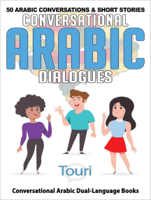 Read Conversational Arabic Dialogues 50 Arabic Conversations And Short Stories Online By Touri Language Learning Books