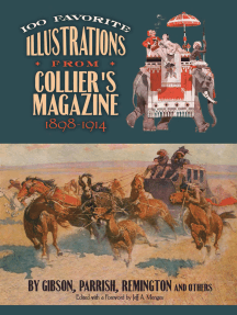 100 Favorite Illustrations from Collier's Magazine, 1898-1914: by Gibson, Parrish, Remington and Others