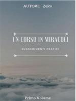 UN CORSO IN MIRACOLI - Suggerimenti Pratici