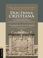 Doctrina cristiana: En que está comprendida toda la información que pertenece al hombre que quiere servir a Dios