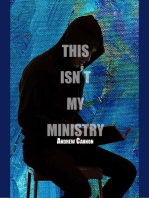 This Isn't My Ministry