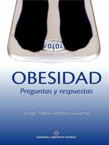 Obesidad. Preguntas y Respuestas