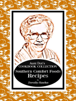 Aunt Dot's Cookbook Collection of Southern Comfort Foods Recipes
