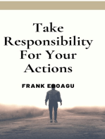 Take Responsibility for Your Action