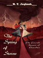 The Spring of Storms
