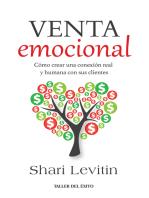 La venta emocional: Cómo crear una conexión real y humana con sus clientes