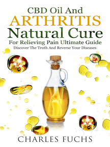 Cbd Oil and Arthritis Natural Cure for Relieving Pain Ultimate Guide: Discover The Truth And Reverse Your Diseases