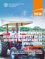 Aperçu régional de l'état de la sécurité alimentaire et de la nutrition: Proche-Orient et Afrique du Nord: Transformation rurale - Clé du développement durable au Proche-Orient et en Afrique du Nord