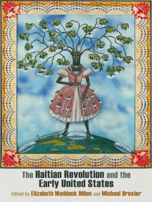 The Haitian Revolution and the Early United States: Histories, Textualities, Geographies