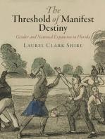The Threshold of Manifest Destiny