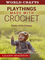 Playthings Made With Crochet