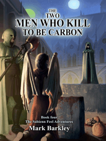The Two Men Who Kill To Be Carbon: The Sabienn Feel Adventures, #4